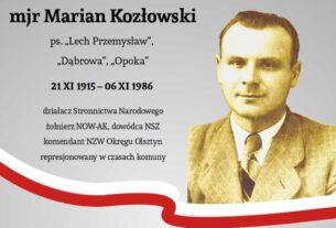 "Mjr Marian Kozłowski ps. ""Lech""."